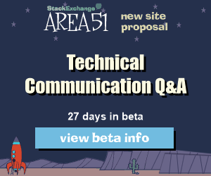 Stack Exchange Q&A site proposal: Technical Communication