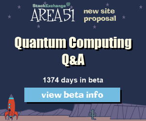 Stack Exchange Q&A site proposal: Quantum Computing