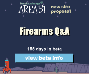 Stack Exchange Q&A site proposal: Firearms