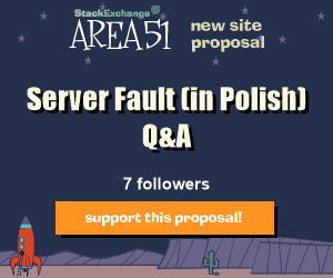 Stack Exchange Q&A site proposal: Server Fault (in Polish)