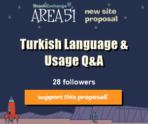 Stack Exchange Q&A site proposal: Turkish Language & Usage
