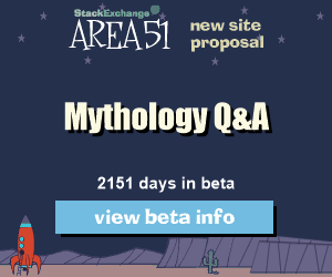 Stack Exchange Q&A site proposal: Mythology