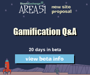 Stack Exchange Q&A site proposal: Gamification