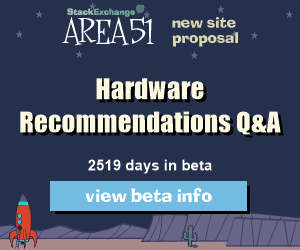 Stack Exchange Q&A site proposal: Hardware Recommendations
