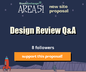 Stack Exchange Q&A site proposal: Design Review