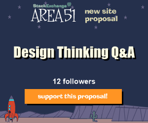 Stack Exchange Q&A site proposal: Design Thinking
