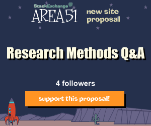 Stack Exchange Q&A site proposal: Research Methods