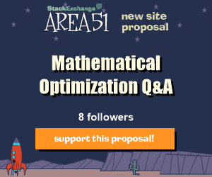 Stack Exchange Q&A site proposal: Mathematical Optimization