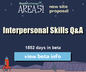 Interpersonal Skills Stack Exchange